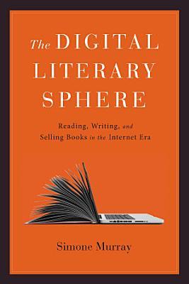 The Digital Literary Sphere