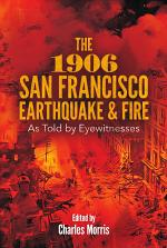 The 1906 San Francisco Earthquake and Fire