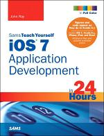 iOS 7 Application Development in 24 Hours, Sams Teach Yourself