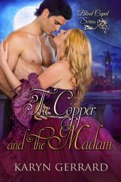 The Copper and the Madam
