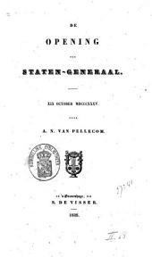 De opening der Staten-Generaal, XIX October MDCCCXXXV