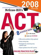 McGraw-Hill's ACT, 2008 Edition: Edition 2