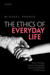 Ethics of Everyday Life PDF
