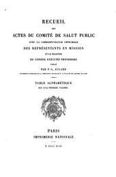 Recueil des actes du Comité de salut public: Table ... des cinq premiers volumes