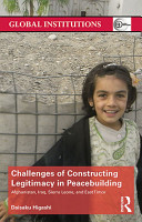 Challenges of Constructing Legitimacy in Peacebuilding PDF