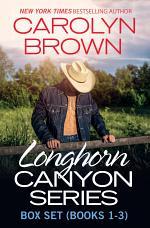 Longhorn Canyon Box Set Books 1-3