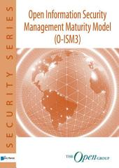 Open Information Security Management Maturity Model O-ISM3