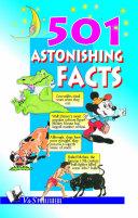 501 Astonishing Facts