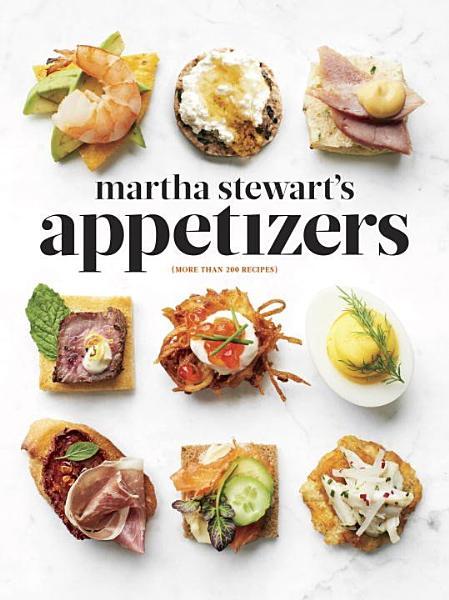 Download Martha Stewart s Appetizers Book
