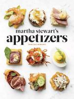 Martha Stewart s Appetizers PDF