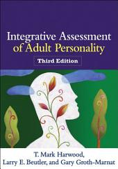 Integrative Assessment of Adult Personality, Third Edition: Edition 3