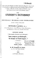 The Student's Dictionary of Bengali Words and Phrases Done Into English