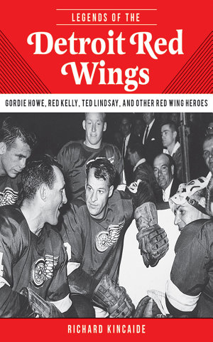 Legends of the Detroit Red Wings