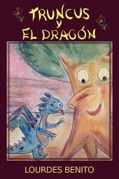 Truncus y el dragón