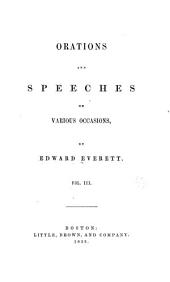 Orations and Speeches on Various Occasions: Volume 3