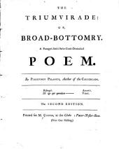 The Triumvirade: Or, Broad-bottomry ... The Second Edition