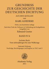 Sechstes Buch: Vom siebenjährigen bis zum Weltkriege: Nationale Dichtung. Nachträge, Berichtigungen und Register zu Teil 2 und 3, Ausgabe 3