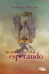 O Amor Está Esperando
