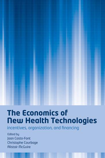 The Economics of New Health Technologies PDF