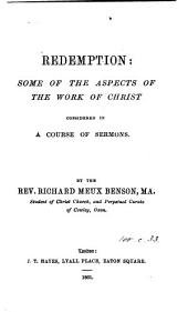 Redemption, a course of sermons