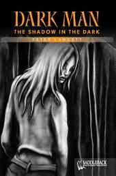 The Shadow in the Dark (Orange Series)