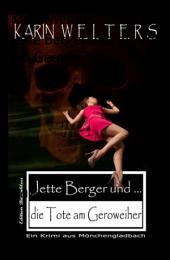 Jette Berger und die Tote am Geroweiher: Kriminalroman