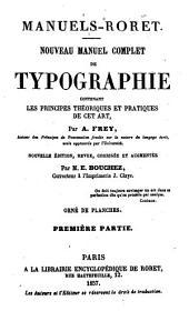 Nouveau manuel complet de typographie, contenant les principes théoriques et pratiques de cet art