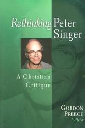 Rethinking Peter Singer Book PDF