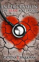 Intercession the Heartbeat of God PDF