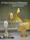 Art Deco Sculpture and Metalware PDF
