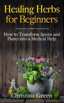Healing Herbs for Beginners PDF