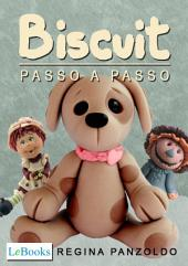 Biscuit - Passo a passo