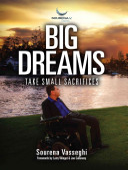 Big Dreams Take Small Sacrifices Book