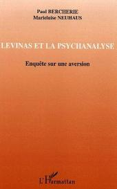 Levinas et la psychanalyse: Enquête sur une aversion