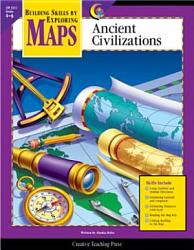 Maps  Ancient Civilization  Gr  4 6  eBook PDF