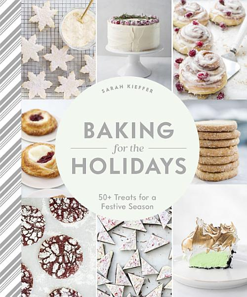Download Baking for the Holidays Book