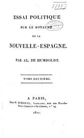 Essai politique sur le royaume de la Nouvelle-Espagne: Volume2