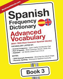 Spanish Frequency Dictionary - Advanced Vocabulary