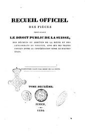 Recueil officiel des pieces concernant le droit public de la Suisse, des decrets et arretes de la diete et des concordats en vigueur, ainsi que des traites conclus entre la Confederation Suisse et d'autres Etats: 1, Volume1