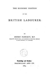 The Economic Position of the British Labourer