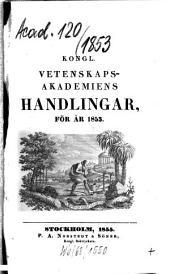 Kungliga Svenska Vetenskapsakademiens handlingar: 1853 (1855)
