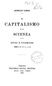 Il capitalismo e la scienza: studj e polemiche