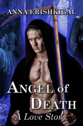 Angel of Death: A Love Story: Children of the Fallen