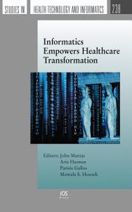 Informatics Empowers Healthcare Transformation