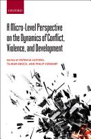 A Micro Level Perspective on the Dynamics of Conflict  Violence  and Development PDF