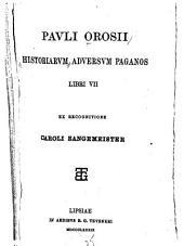 Pavli Orosii Historiarvm adversvm paganos libri VII