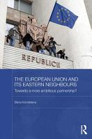The European Union and its Eastern Neighbours PDF