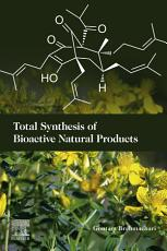 Total Synthesis of Bioactive Natural Products PDF
