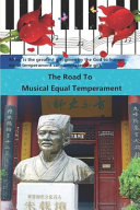 The Road To Musical Equal Temperament