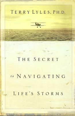 The Secret to Navigating Life s Storms PDF